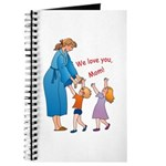 We Love Mom! Journal