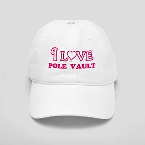 I Love Pole Vault Cap