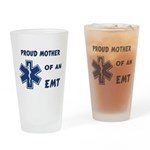 Proud Mother of an EMT Drinking Glass