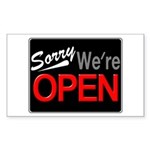 Sorry, We're OPEN Sticker (Rectangle)