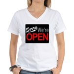 Sorry, We're OPEN Women's V-Neck T-Shirt