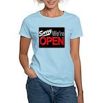 Sorry, We're OPEN Women's Light T-Shirt