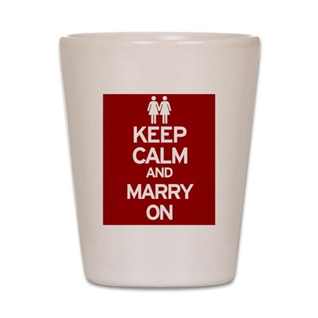 Keep Calm and Marry On Shot Glass