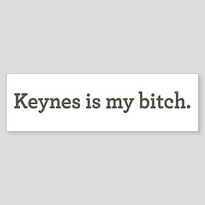 Keynes Is My Bitch Sticker (Bumper)