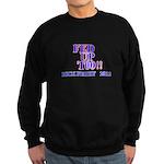 rick perry 2012 fed up too Sweatshirt (dark)