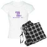rick perry 2012 fed up too Women's Light Pajamas