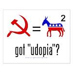 Got Udopia? Small Poster