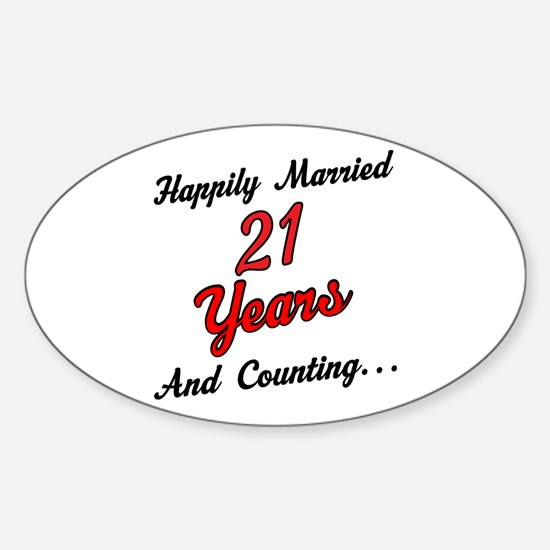 21st Anniversary Gift Married Sticker (Oval)