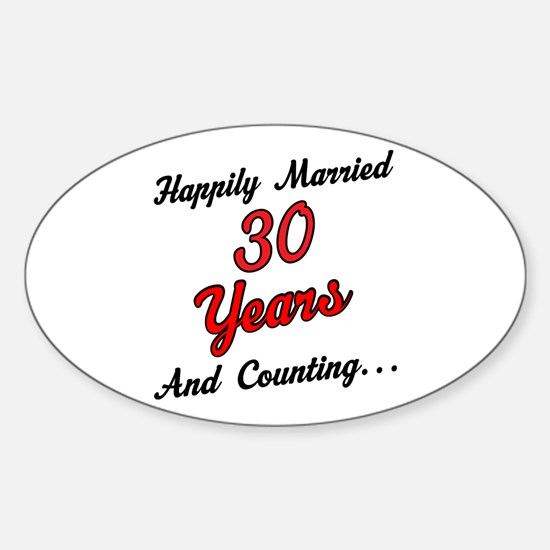 30th Anniversary Gift Married Sticker (Oval)