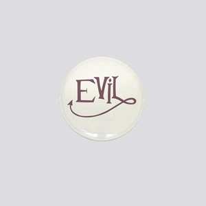 Evil ! Mini Button
