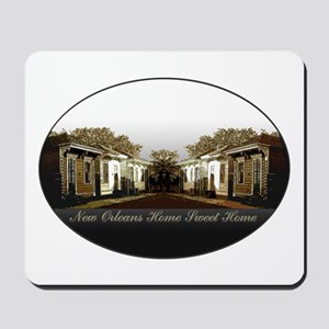 New Orleans Home Sweet Home Mousepad