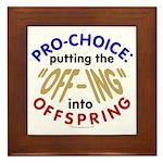 Pro-Choice? Framed Tile