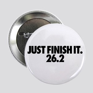 "Just Finish It 26.2 2.25"" Button"