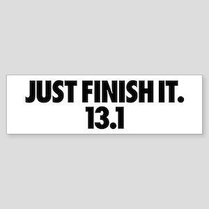 Just Finish It. 13.1 Sticker (Bumper)