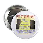Stupid People Button