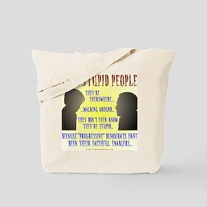 Stupid People Tote Bag