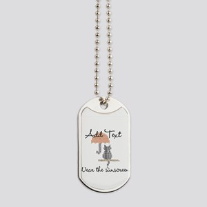 Add Text Wear The Sunscreen Dog Tags