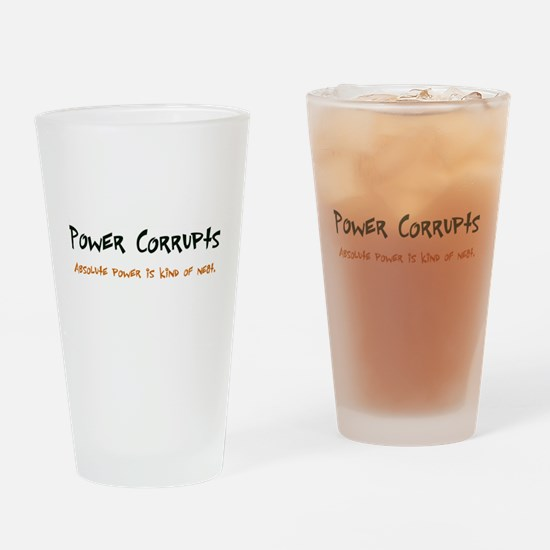 Power Corrupts Pint Glass