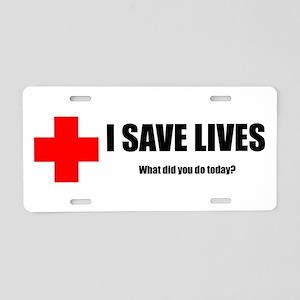 I Save Lives Aluminum License Plate