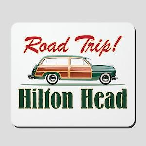 Hilton Head Road Trip - Mousepad