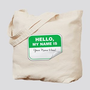 Hello, My Name Is Tote Bag