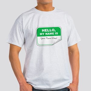 Hello, My Name Is Light T-Shirt