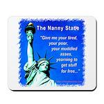 Nanny State Mousepad