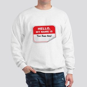 Hello Again! Sweatshirt