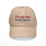 I Do My Own Stunts Cap
