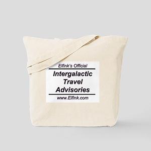 """Intergalactic Travel Advisory #1"" Tote Bag"