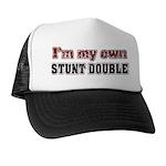 I Do My Own Stunts Trucker Hat