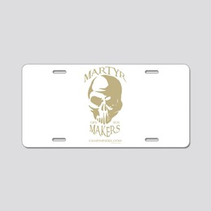 Martyr Makers Aluminum License Plate
