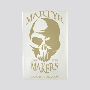 Martyr Makers Rectangle Magnet