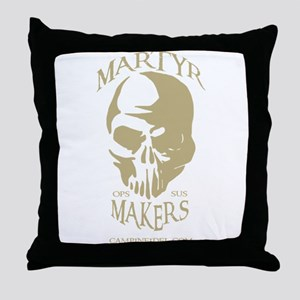 Martyr Makers Throw Pillow