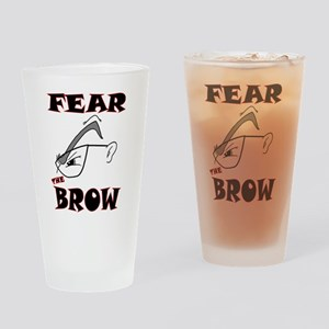 Fear the Brow Pint Glass