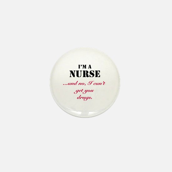 Nurse and drugs Mini Button