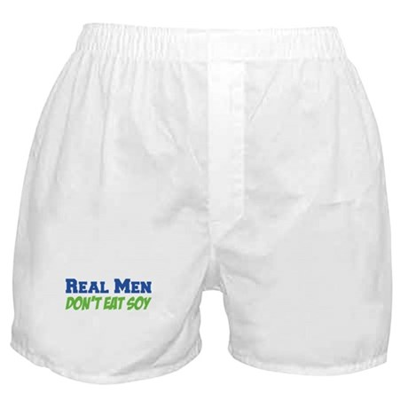 Real Men Don't Eat Soy Boxer Shorts