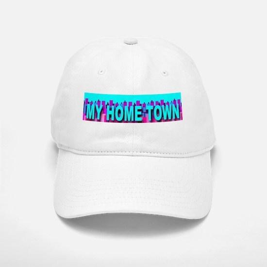 My Home Town Skyline Baseball Baseball Cap