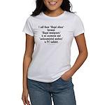 Illegal Aliens Women's T-Shirt