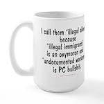 Illegal Aliens Large Mug