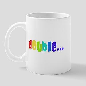 Double... Mug
