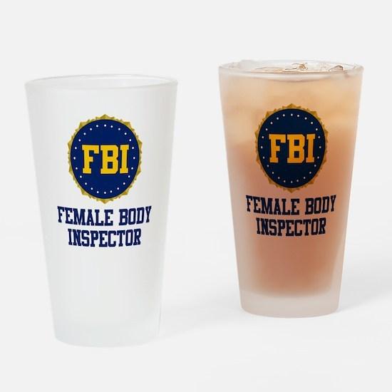 FBI Female Body Inspector Pint Glass