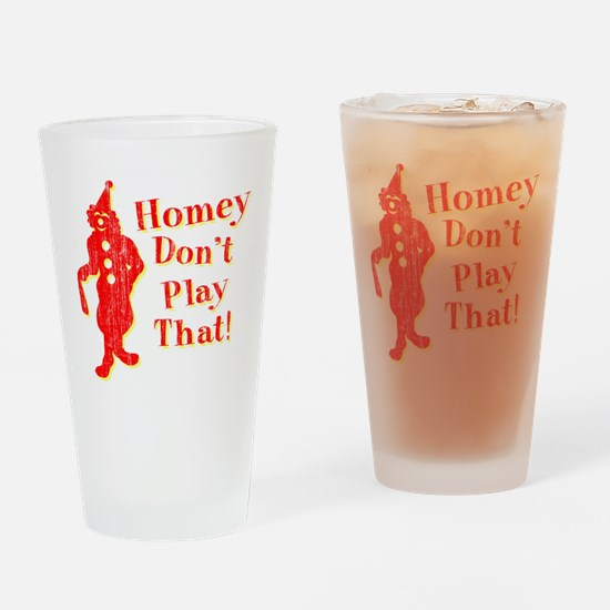 Homey Don't Play That! Pint Glass
