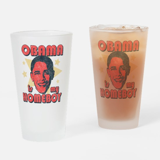 Obama is my Homeboy Pint Glass