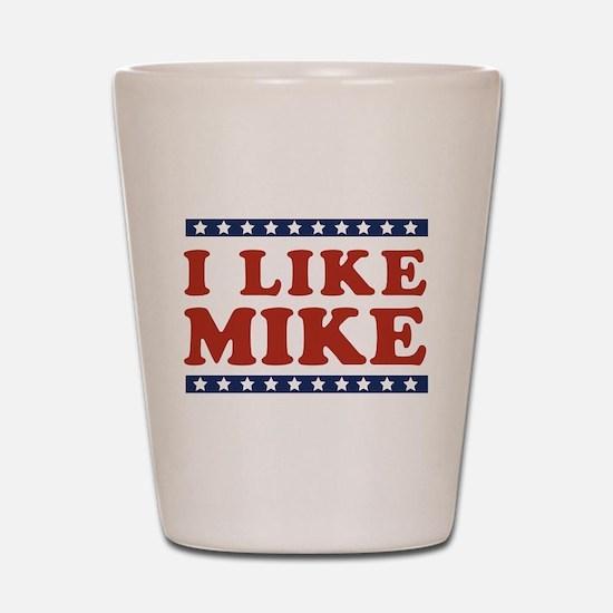 I Like Mike Shot Glass