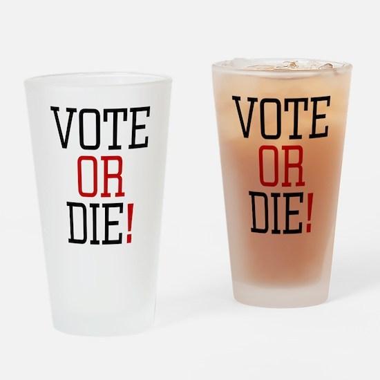 Vote or Die! Pint Glass