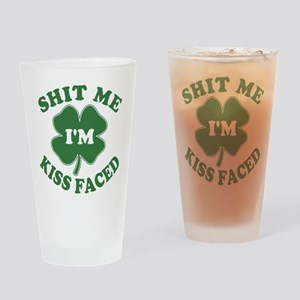 Shit Me I'm Kiss Faced Pint Glass