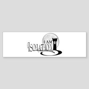 Isolation Bumper Sticker