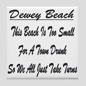 Dewey Town Drunk Tile Coaster