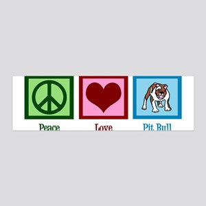 Peace Love Pit Bull 36x11 Wall Decal